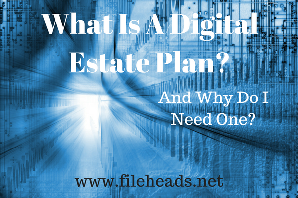 Start Thinking About Your Digital Estate Plan