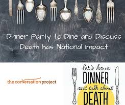 If You Are Invited to a Death Dinner, What Should You Bring?